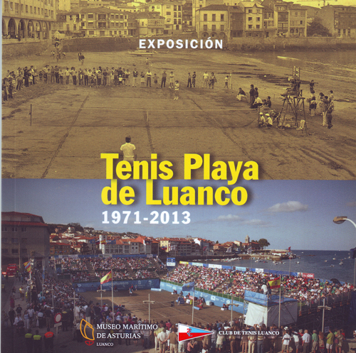 Tenis Playa de Luanco: 1971-2013